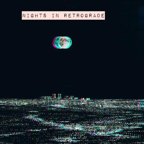 Nights in Retrograde (Playlist)