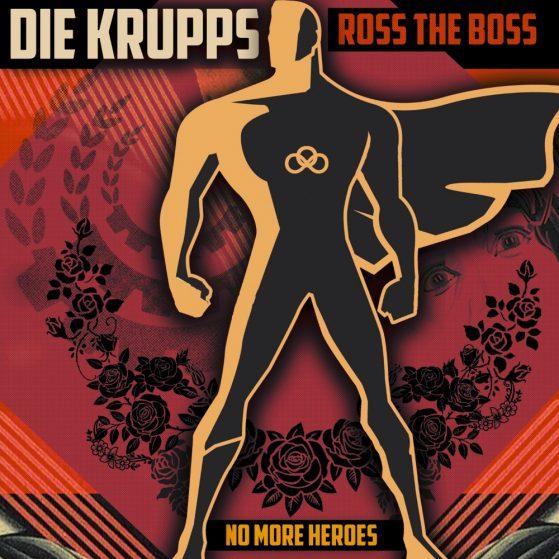 Die Krupps & Ross The Boss - No More Heroes