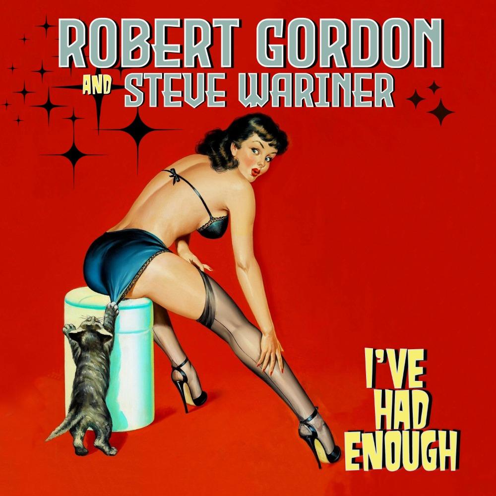 Robert Gordon & Steve Wariner - I've Had Enough