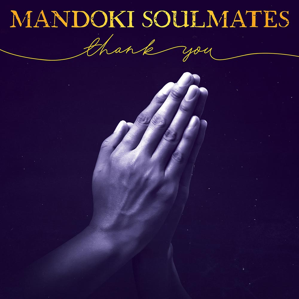 Mandoki Soulmates - Thank You