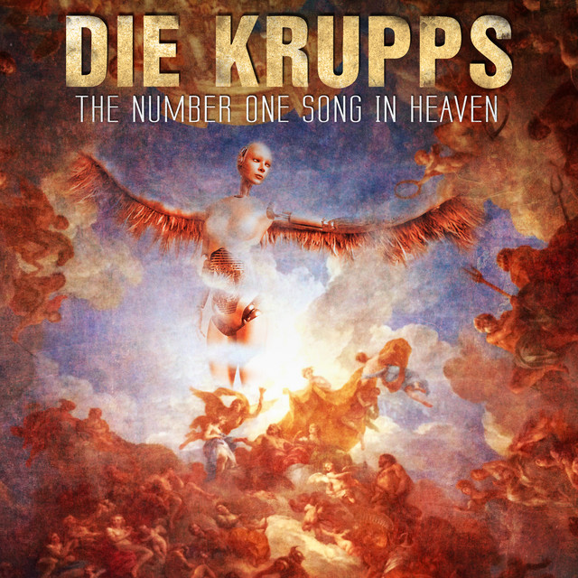 Die Krupps - The Number One Song In Heaven