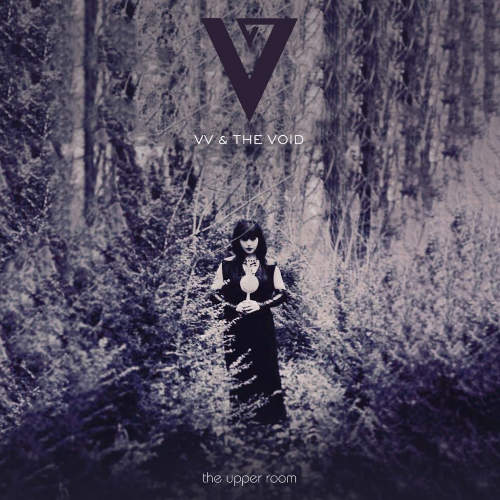 VV & The Void 'The Upper Room' New album release on Cleopatra Records