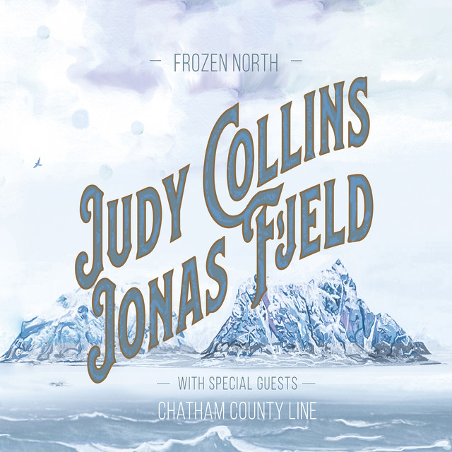 Judy Collins & Jonas Fjeld - Winter Stories (feat. Chatham County Line)