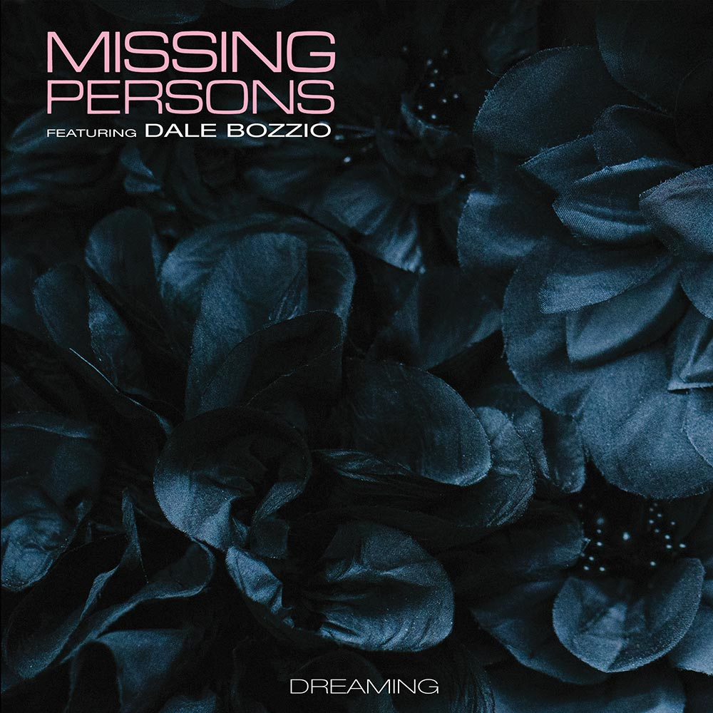 Missing Persons Feat. Dale Bozzio - Dreaming