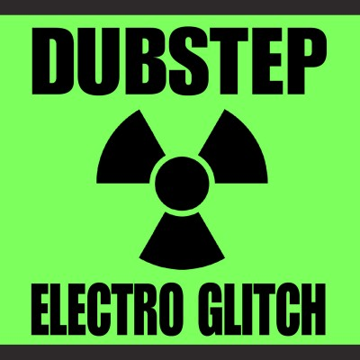 Dubstep Electro Glitch