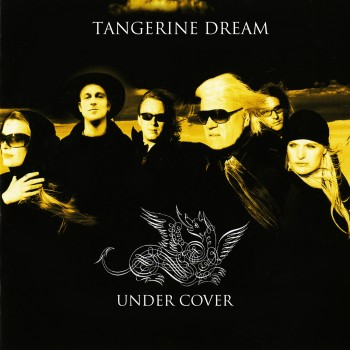 Tangerine Dream - Under Cover