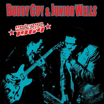 Buddy Guy & Junior Wells - Chicago Blues Festival 64'