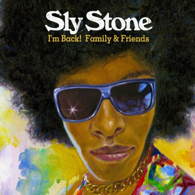 Sly Stone - I'm Back! Family & Friends (LP)