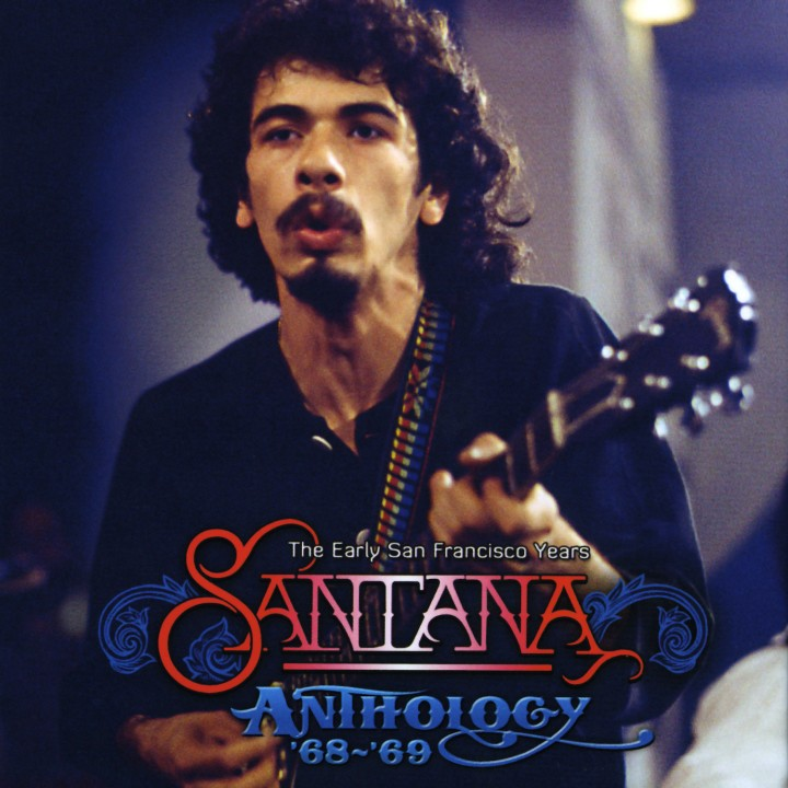 Santana The Anthology '68-'69 - The Early San Francisco Years