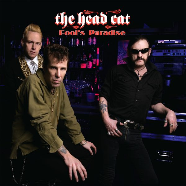 The Head Cat - Fool's Paradise (LP)