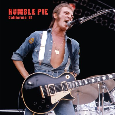 Humble Pie - California '81 (LP)