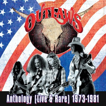 Outlaws Anthology Live & Rare 73 - 81