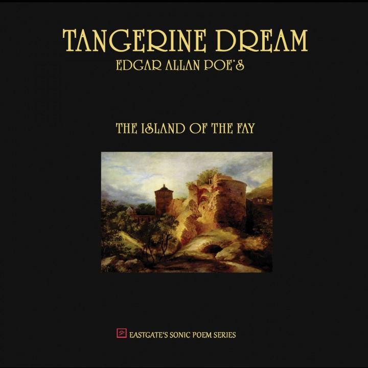 Tangerine Dream - Edgar Allan Poe's The Island Of The Fay