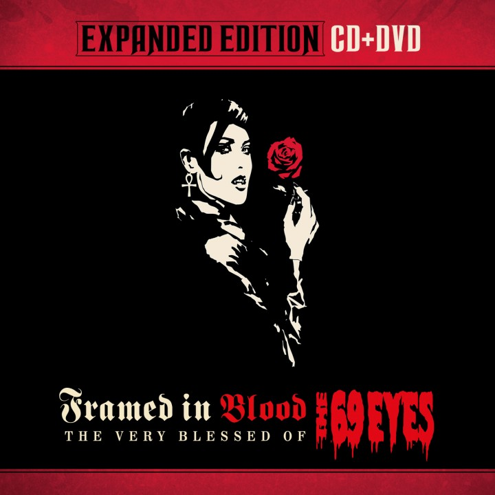 The 69 Eyes - Framed In Blood - The Very Blessed Of The 69 Eyes