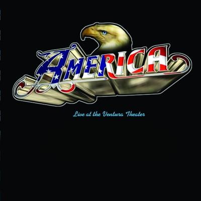 America - Live At The Ventura Theater