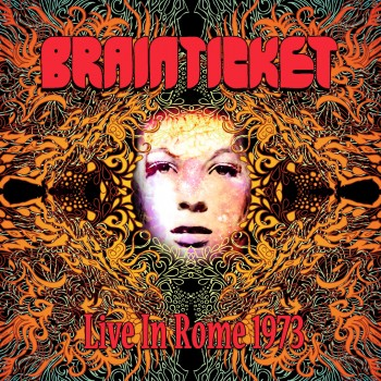 Brainticket - Live In Rome 1973 (LP)
