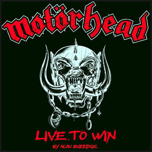 Review - Motorhead - Live to Win (David E. Gehlke)
