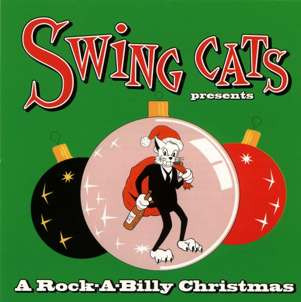 Swing Cats Present A Rockabilly Christmas