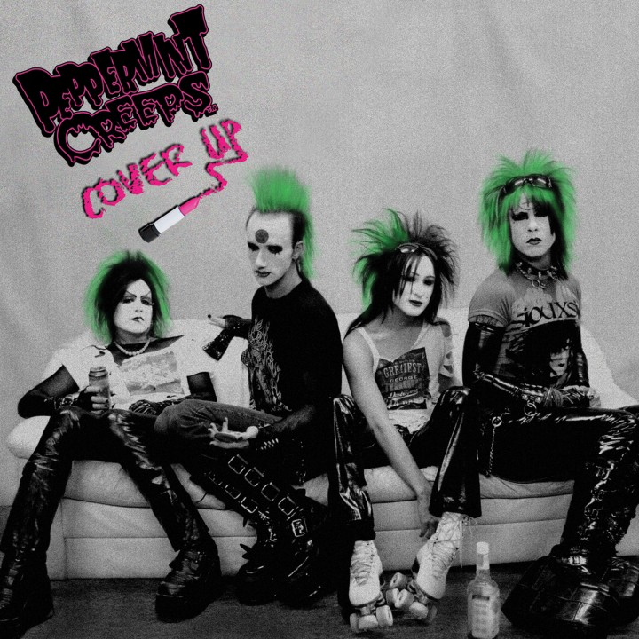 Peppermint Creeps - Cover Up