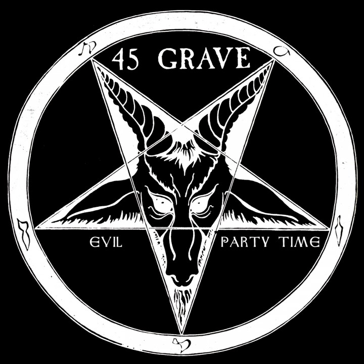 45 Grave - Evil / Party Time