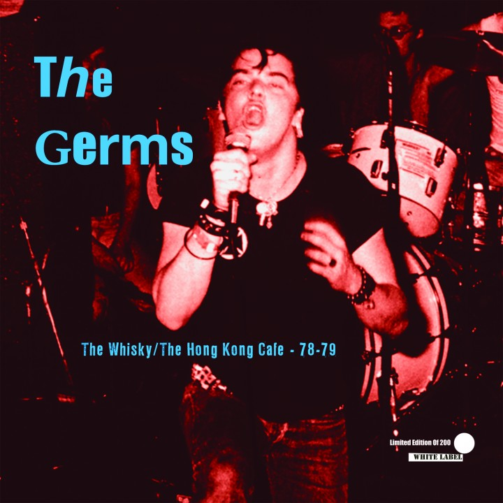 The Germs - The Whisky / The Hong Kong Cafe (LP)