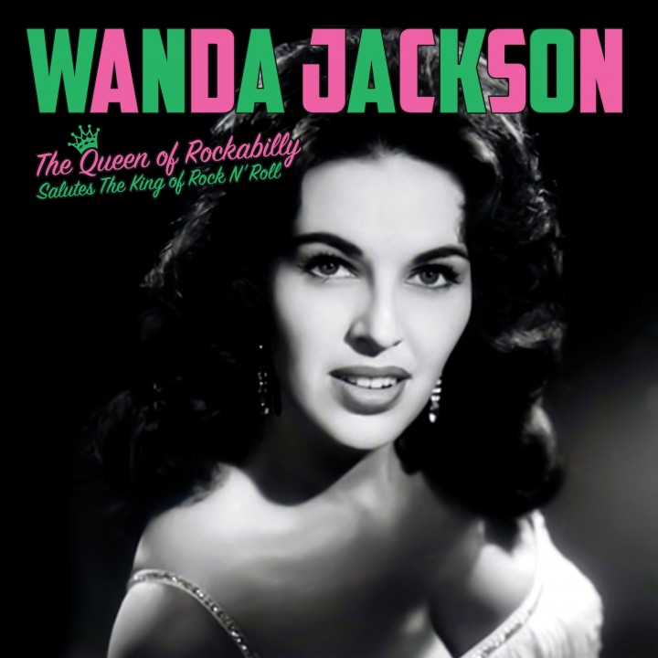 Wanda Jackson - The King Of Rock N' Roll (LP)