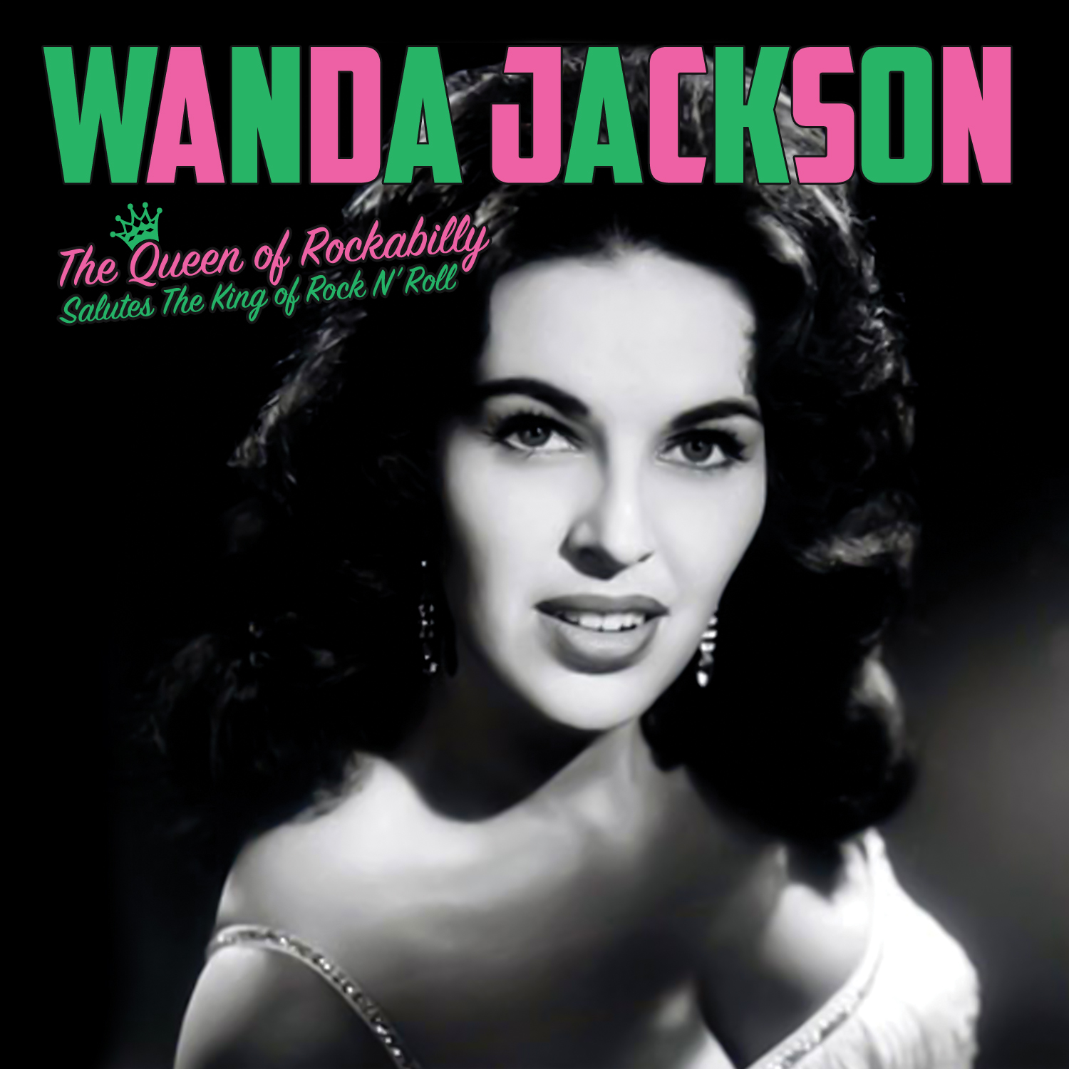 Wanda Jackson The Queen Of Rockabilly Salutes The King