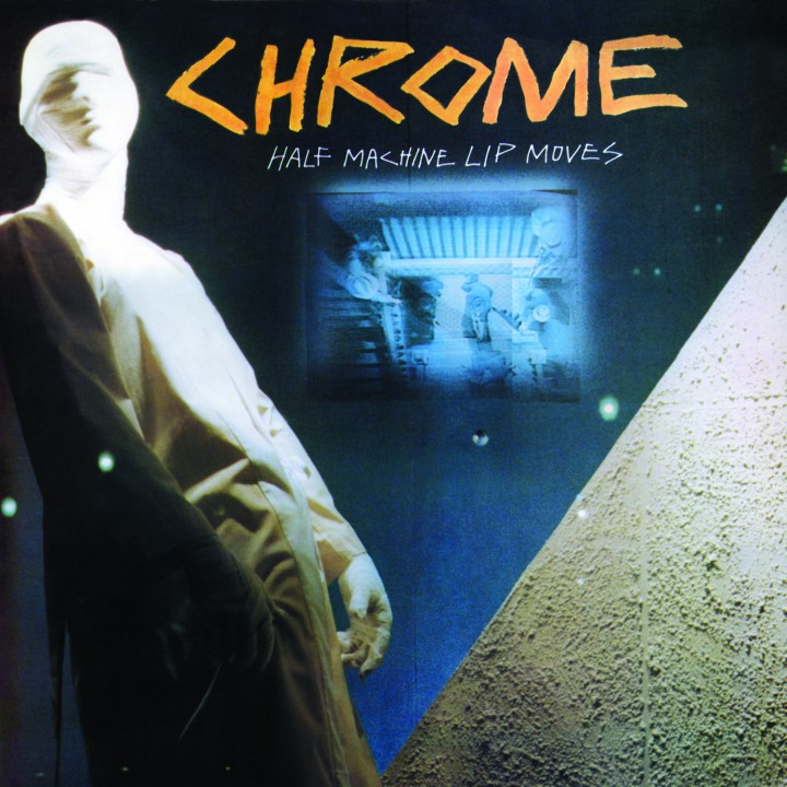 Chrome - Half Machine Lip Moves (LP)