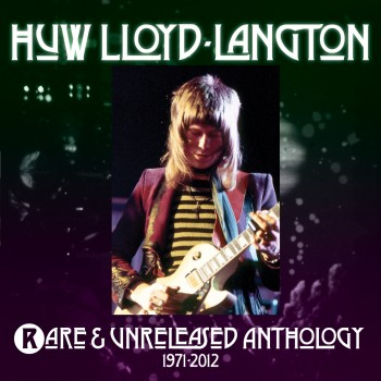 Huw Lloyd-Langton - Rare & Unreleased Anthology 71-12