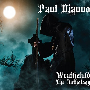 Paul Dianno - Wrathchild - The Anthology