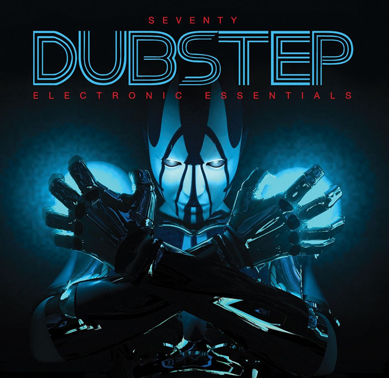 Seventy Dubstep - Electronic Essentials