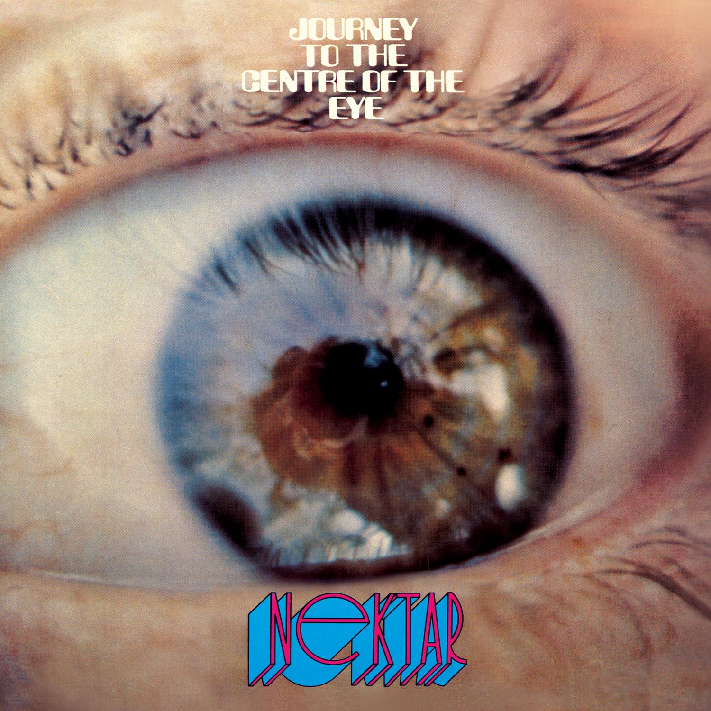 Nektar - Journey To The Centre Of The Eye