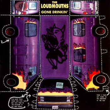 "The Loudmouths - Gone Drinkin' (7"" LP)"
