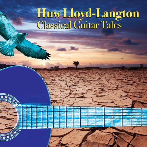 Huw Lloyd-Langton - Classic Guitar Tales