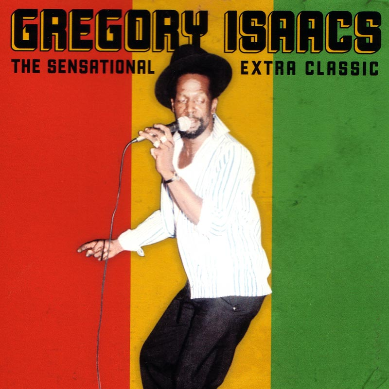 Gregory Isaacs - The Sensational Extra Classics