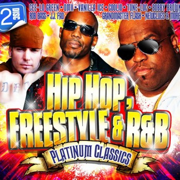 Hip Hop, Freestyle & R&B Platinum Classics