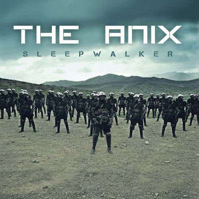 The Anix - Sleepwalker