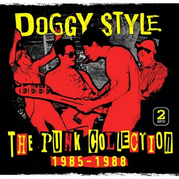 Doggy Style - The Punk Collection 1985-1988
