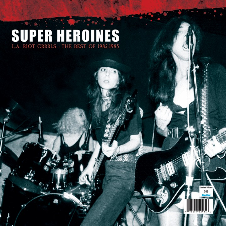 Super Heroines - L.A. Riot Grrrls - Best of 82-85 (LP)