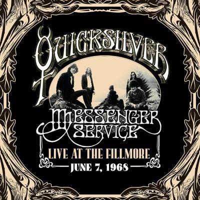 Quicksilver Messenger Service - Live At The Fillmore June 7, 1968