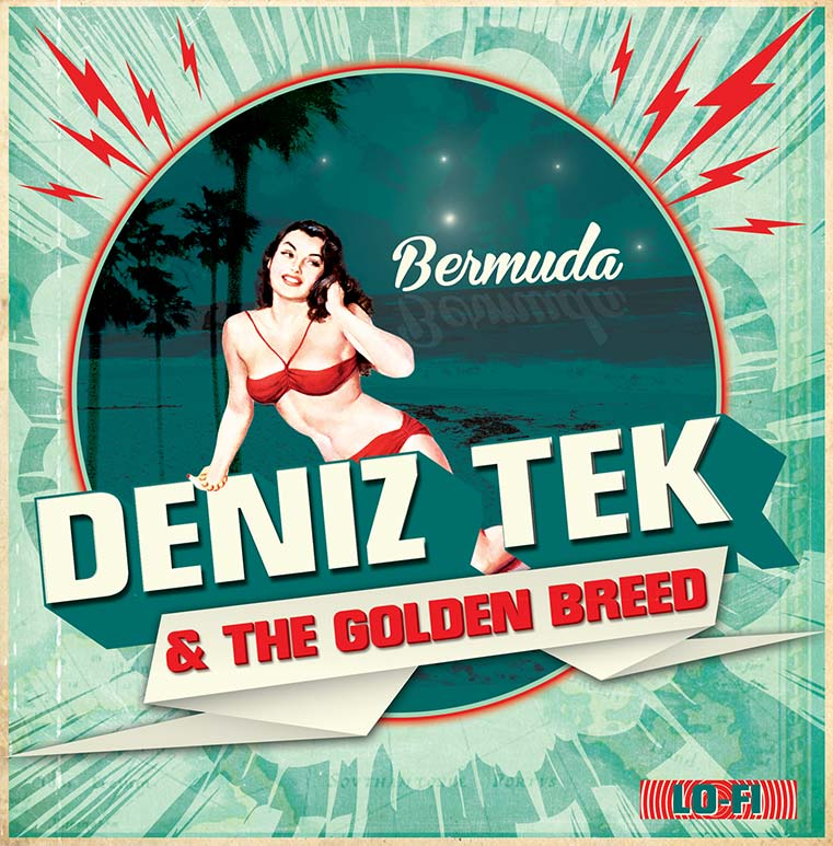 """Deniz Tek & The Golden Breed - Bermuda (7"""" LP)"""