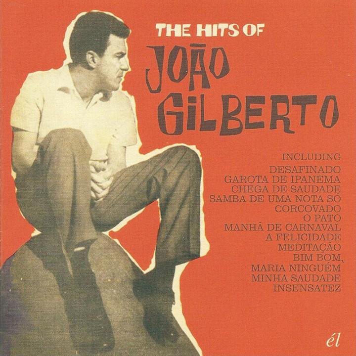 The Hits Of João Gilberto