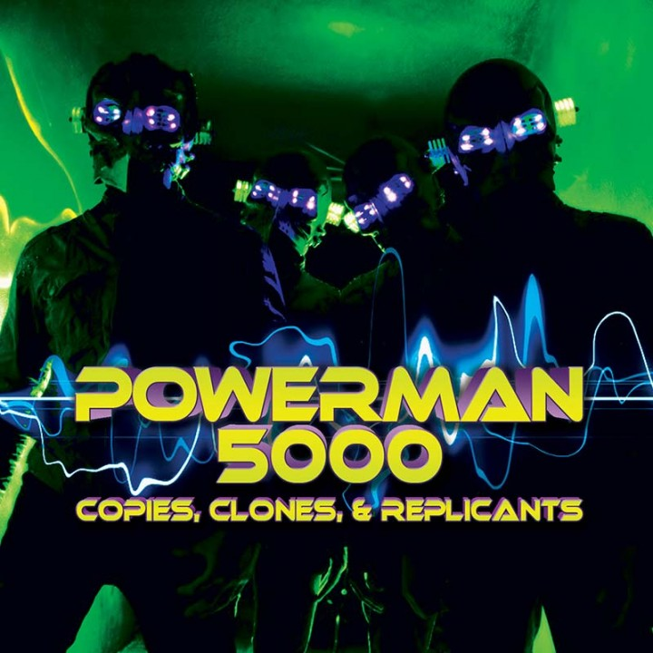 Powerman 5000 - Copies, Clones & Replicants