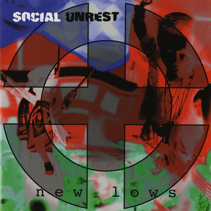 Social Unrest - New Lows