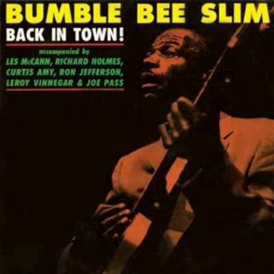 Bumble Bee Slim - Back In Town (LP)