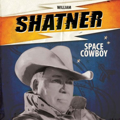 William Shatner - Space Cowboy (7-Inch) (LIMITED)
