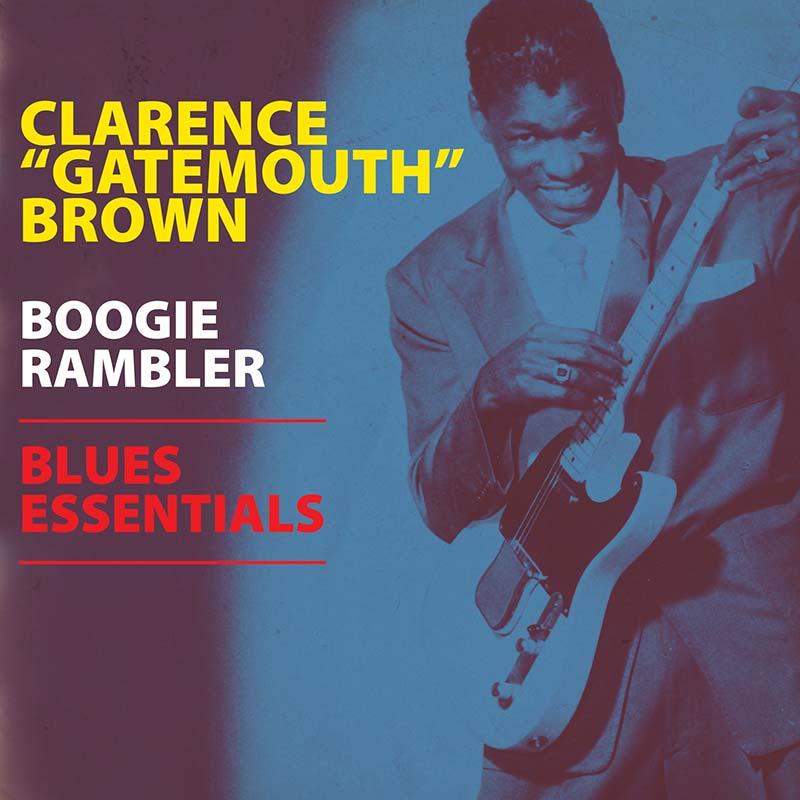 """Clarence """"Gatemouth"""" Brown - Boogie Rambler - Blues Essentials (LP)"""