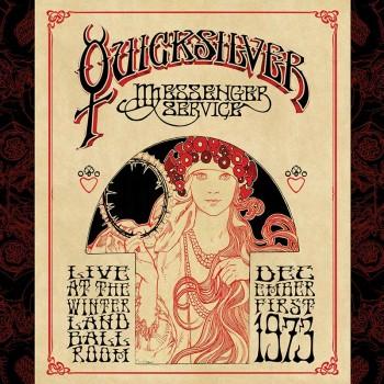 Quicksilver Messenger Service - Live At The Winterland Ballroom - Dec. 1, 1973