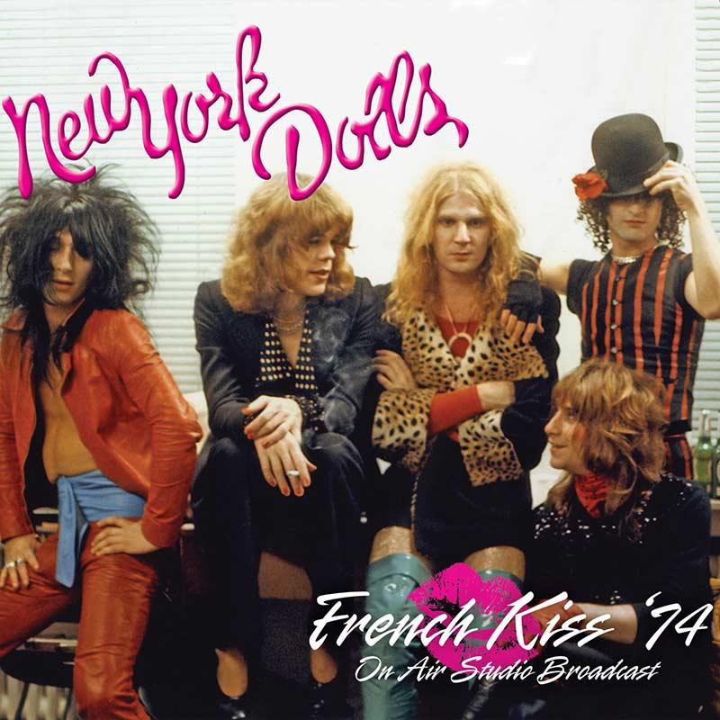 New York Dolls - French Kiss '74