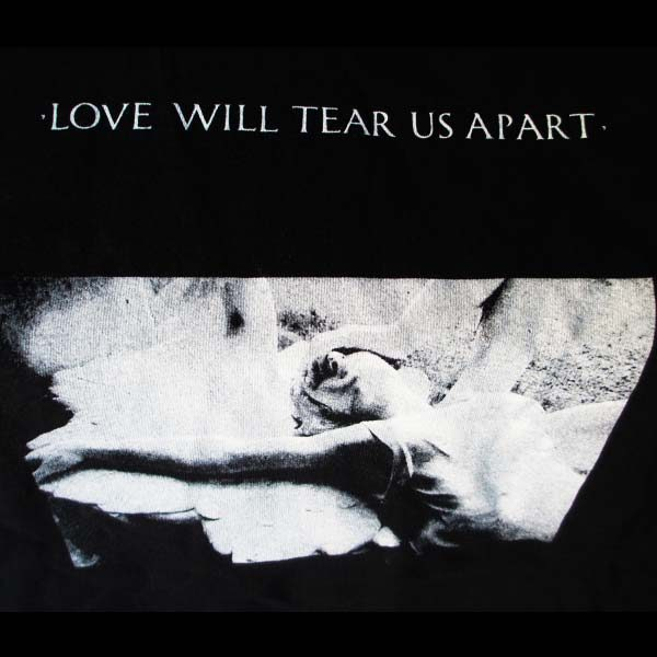 Joy Division Love Will Tear Us Apart T Shirt Imported